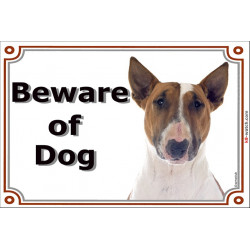 gate sign 2 sizes beware of dog Bull Terrier Red Smut and White plaque panel placard photo notice