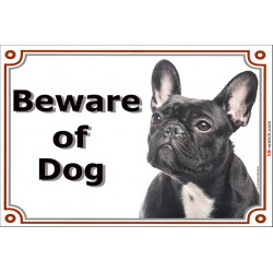 Portal Sign, 2 Sizes Beware of Dog, Brindle French Bulldog head bouledogue francais gate plate
