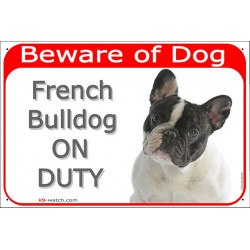 """Red Portal Sign """"Beware of Dog, Brindle Pied French Bulldog on duty"""" Gate plate Frenchie black and white photo notice"""