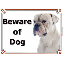 Portal Sign, 2 Sizes Beware of Dog, White American Bulldog head, Gate Plate