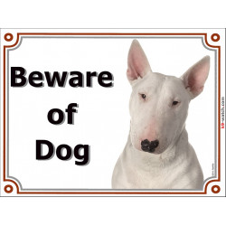 Portal Sign, 2 Sizes Beware of Dog, White English Bull Terrier head, Gate plate panel placard