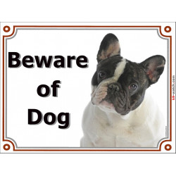 Portal Sign, 2 Sizes Beware of Dog, Brindle Pied French Bulldog head, gate plate, portal placard, door panel bouledogue français