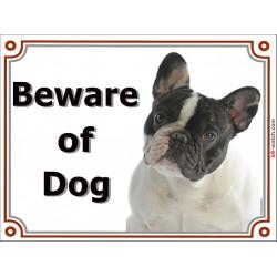 Portal Sign, 2 Sizes Beware of Dog, Brindle Pied French Bulldog head, gate plate, portal placard, door panel bouledogue français
