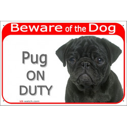 Portal Sign red 24 cm Beware of the Dog, black Pug on duty, gate plate mop placard notice
