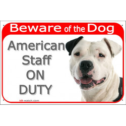 Portal Sign Beware of the Dog, white and black Amstaff on duty, gate plate placard American Staffordshire Terrier staff