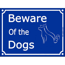 "Blue Street Portal Sign ""Beware of the Dogs"" plural - 2 sizes for many dogs, gate plate notice placard"