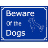 "Blue Street Portal Sign ""Beware of the Dogs"" plural - 2 sizes A"