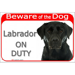 "Red Portal Sign ""Beware of the Dog, black Labrador on duty"" 24 cm, gate plate notice placard"