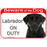 "Red Portal Sign ""Beware of the Dog, black Labrador on duty"" 24 cm"