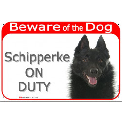 "Red Portal Sign ""Beware of the Dog, Schipperke on duty"" 24 cm, gate plate photo notice placard"