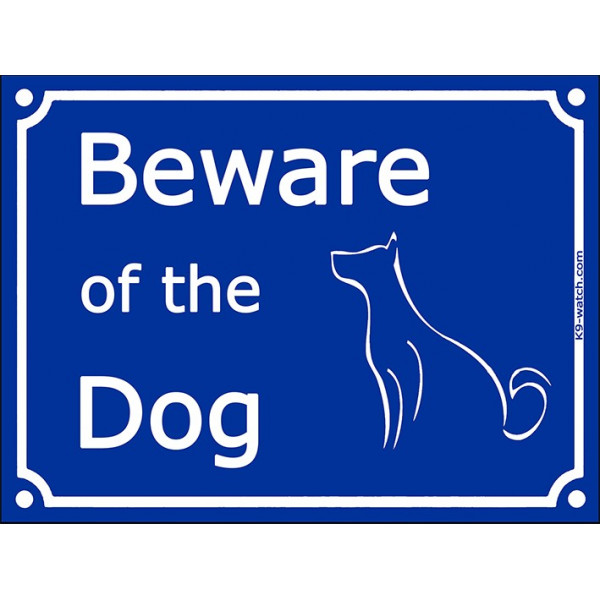 "Blue Street Portal Sign ""Beware of the Dog"" - 2 sizes, gate plate notice, placarde color panel"