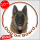"Circle sticker ""Dog on board"" 15 cm, Belgian Tervuren Shepherd Head, car decal label photo notice"