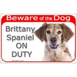 "Red Portal Sign ""Beware of the Dog, Brittany Spaniel on duty"" 24 cm Gate plate photo notice Orange brown and white Spaniel"