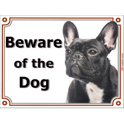 "Portal Sign, ""Beware of the Dog"" Brindle French Bulldog head bouledogue francais gate plate photo notice"