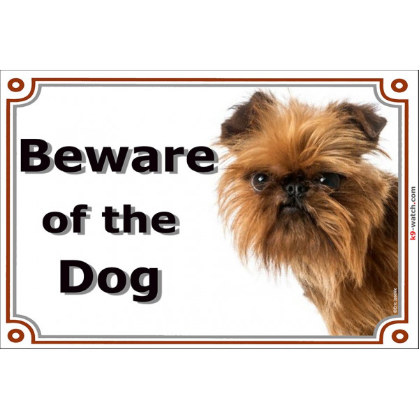 Brussels Griffon head, Gate Sign Beware of the Dog plaque placard panel photo