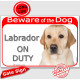 """Portal Sign red """"Beware of Dog, Yellow Labrador Retriever on duty"""" Gate portal plate panel placard photo notice"""