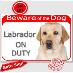 "Portal Sign red ""Beware of Dog, Yellow Labrador Retriever on duty"" Gate portal plate panel placard photo notice"