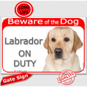 """Red portal Sign """"Beware of the Dog, Labrador on duty"""" 24 cm"""
