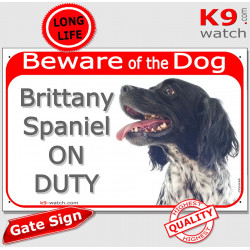 "Red Portal Sign ""Beware of the Dog, black & white Brittany Spaniel on duty"" gate plate photo notice Wiegrief french"