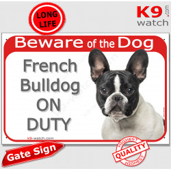 """Red Portal Sign """"Beware of the Dog, Brindle Pied French Bulldog on duty"""" Gate plate Frenchie black and white photo notice"""
